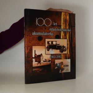 náhled knihy - 100 let mladoboleslavské akumulátorky 1903-2003