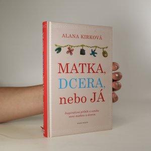 náhled knihy - Matka, dcera, nebo já