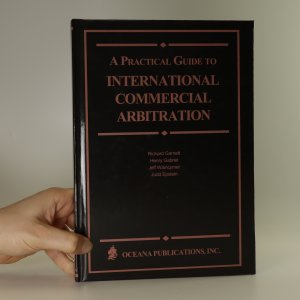 náhled knihy - A practical guide to international commercial arbitration
