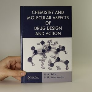 náhled knihy - Chemistry and molecular aspects of drug design and action
