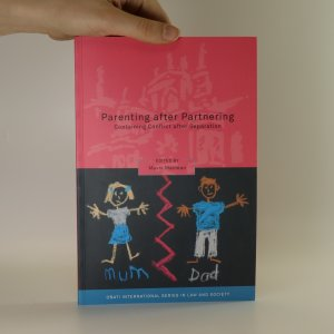 náhled knihy - Parenting after partnering containing conflict after separation