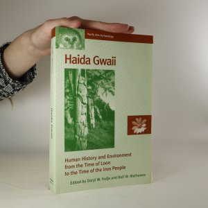 náhled knihy - Haida Gwaii. Human history and environment from the time of loon to the time of the iron people