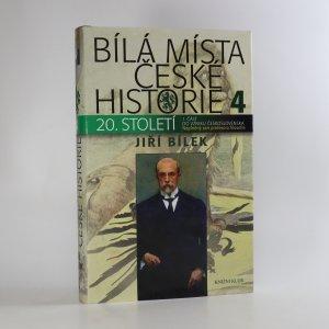 náhled knihy - Bílá místa české historie 4