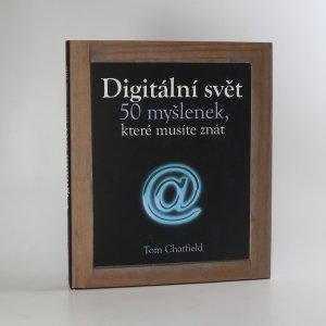 náhled knihy - Digitální svět : 50 myšlenek, které musíte znát