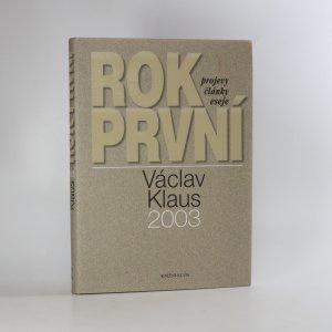 náhled knihy - Rok první. Václav Klaus 2003.