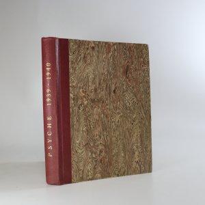 náhled knihy - Psyche. Ročník 16. čísla 1.-10. a ročník 17. čísla 1.-6.