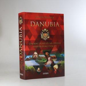 náhled knihy - Danubia. Osobní pohled na dějiny habsburské Evropy