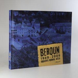 náhled knihy - Beroun 1989-2009. Obrazová kronika města