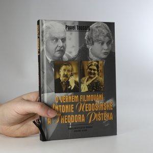 náhled knihy - O věrném filmování Antonie Nedošínské a Theodora Pištěka