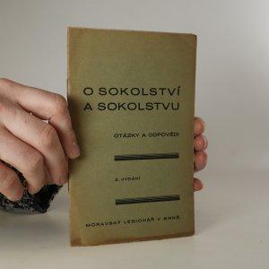 náhled knihy - O sokolství a Sokolstvu. Otázky a odpovědi