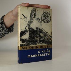 náhled knihy - O klíče markrabství. Historický obraz