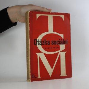 náhled knihy - Otázka sociální. Základy marxismu filosofické a sociologické (Svazek první)