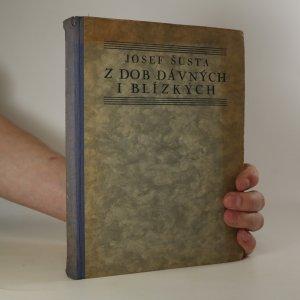 náhled knihy - Z dob dávných i blízkých. Sbírka rozprav a úvah