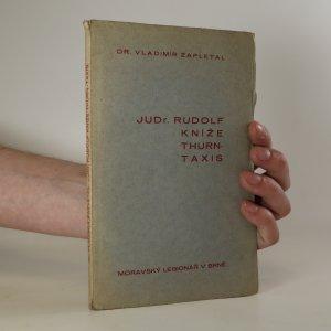náhled knihy - JUDr. Rudolf kníže Thurn-Taxis