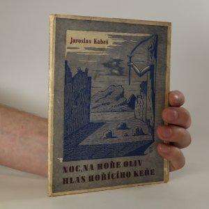 náhled knihy - Noc na hoře Oliv. Hlas hořícího keře