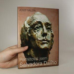 náhled knihy - Portrétoval jsem Salvadora Dalího (s věnováním)