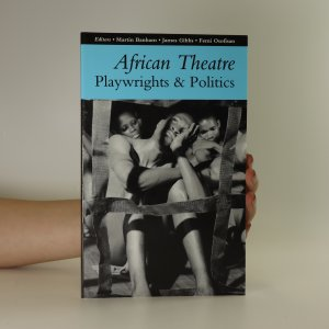 náhled knihy - African theatre Playwrights & politics