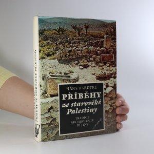 náhled knihy - Příběhy ze starověké Palestiny. Tradice, archeologie, dějiny