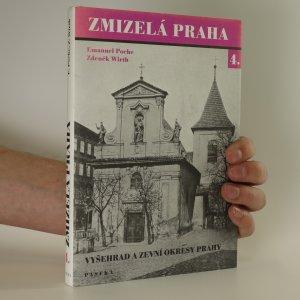 náhled knihy - Zmizelá Praha 4. Vyšehrad a zevní okresy Prahy