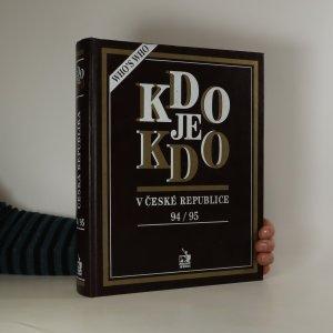 náhled knihy - Kdo je kdo v České republice 94/95