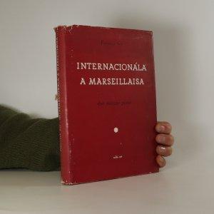 náhled knihy - Internacionála a Marseillaisa. Dvě vítězné písně