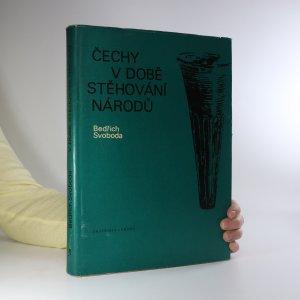 náhled knihy - Čechy v době stěhování národů (žluté flíčky na ořízce, je cítit zatuchlinou)