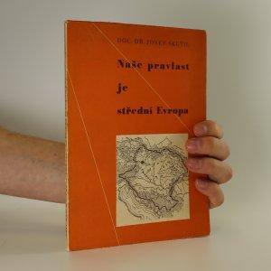 náhled knihy - Naše pravlast je střední Evropa