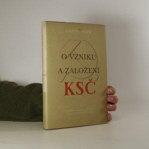 náhled knihy - O vzniku a založení KSČ