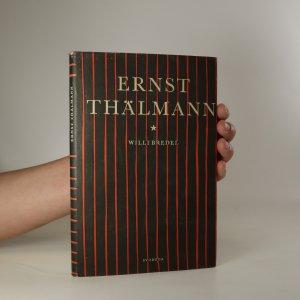náhled knihy - Ernst Thälmann, bojovník za socialismus, mír a svobodu