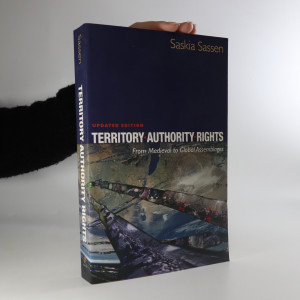 náhled knihy - Territory, authority, rights from medieval to global assemblages