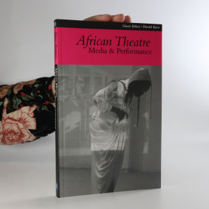 náhled knihy - African Theatre. Media & Performance