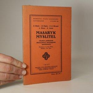náhled knihy - Masaryk myslitel. Cyklus přednášek Masarykovy sociologické společnosti