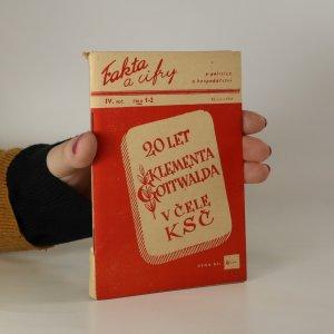 náhled knihy - Fakta a cifry o politice a hospodářství. 20 let Klementa Gottwalda. Roč IV, č. 1-2