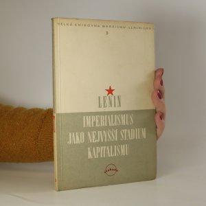 náhled knihy - Imperialismus jako nejvyšší stadium kapitalismu