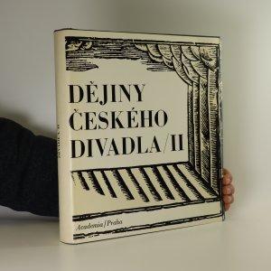 náhled knihy - Dějiny českého divadla. Národní obrození (2. díl)