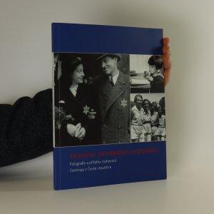 náhled knihy - Knihovna zachráněných vzpomínek. Fotografie a příběhy rozhovorů