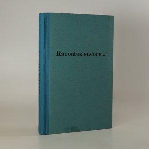 náhled knihy - Racontez encore. Les plus belles historiettes pour ľ enseignement du francais
