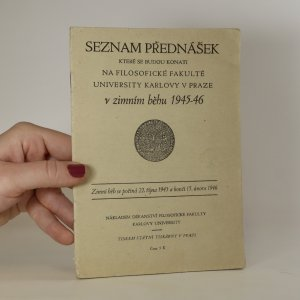 náhled knihy - Seznam přednášek které se budou konati na Filosofické fakultě University Karlovy v Praze v zimním běhu 1945-46