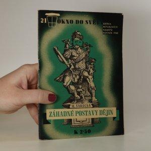 náhled knihy - Okno do světa 21/1940 Záhadné postavy dějin