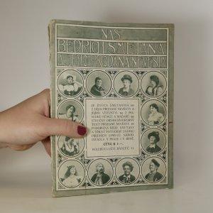 náhled knihy - Náš Bedřich Smetana a jeho Prodaná nevěsta