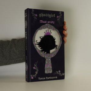náhled knihy - Ghostgirl. Mezi světy (2. díl)