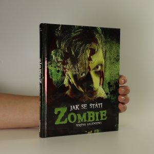 náhled knihy - Jak se státi zombie