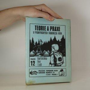 náhled knihy - Teorie a praxe v pionýrských táborech ROH. Kartotéka her 1. díl