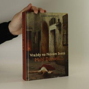 náhled knihy - Milý Danieli... Vraždy na Novém Světě