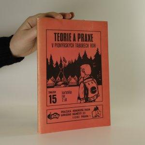 náhled knihy - Teorie a praxe v pionýrských táborech ROH. Kartotéka her. 2. díl.