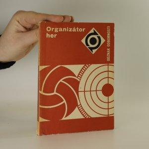 náhled knihy - Organizátor her. Rady a návody k plnění a získání odznaku odbornosti