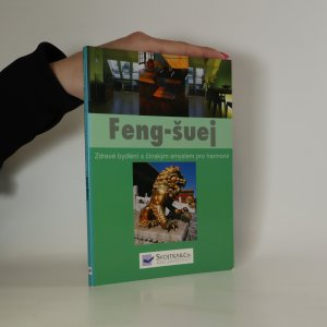 náhled knihy - Feng-šuej. Zdravé bydlení s čínským učením o harmonii