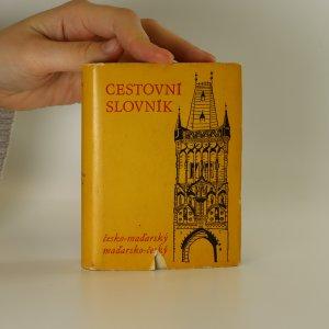 náhled knihy - Česko-maďarský cestovní slovník. Cseh-magyar útiszótár.