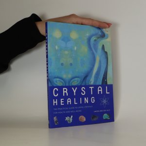 náhled knihy - Crystal healing. The practical guide to using crystals for health and well-being