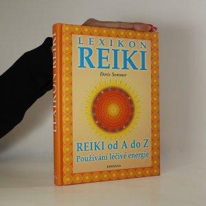 náhled knihy - Lexikon Reiki. Příručka ke všem otázkám při použití léčivé energie Reiki